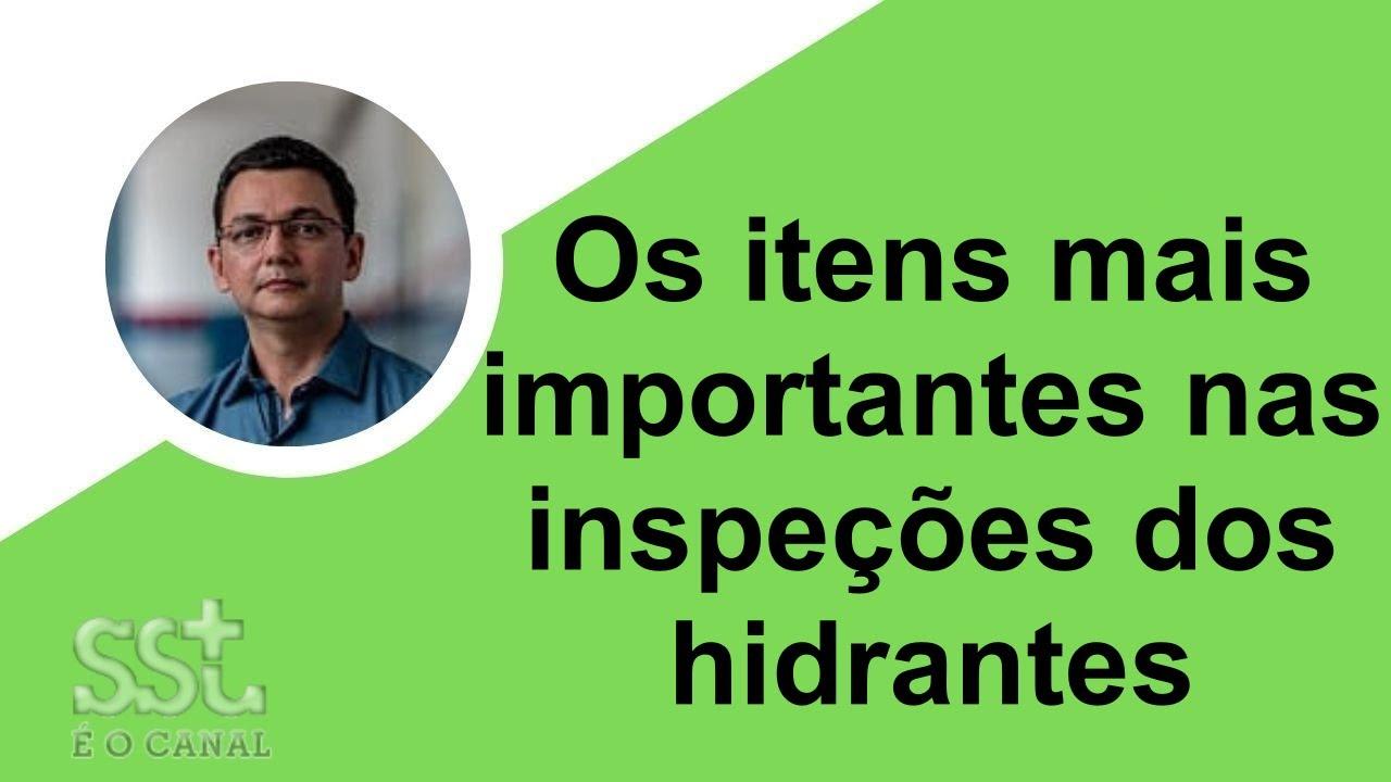 Itens para inspeção de um hidrante