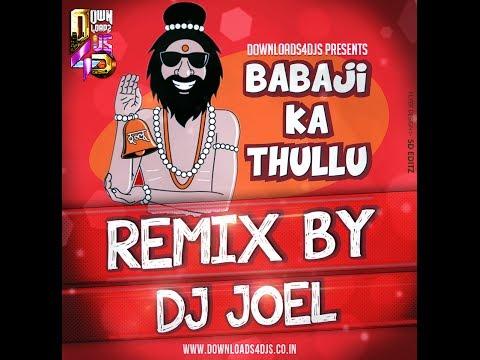 BABA JI KA THULLU - DJ JOEL REMIX