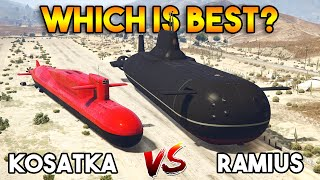 GTA 5 ONLINE : KOSATKA VS RAMIUS (WHICH IS BEST?)