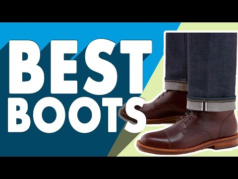 3 Men's Boots You Need Right Now | Best Men's Boots
