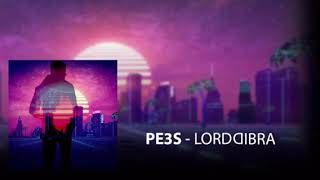 Pe3S LORDDIBRA.mp3