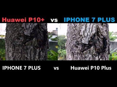 huawei p10 vs iphone 7 plus camera
