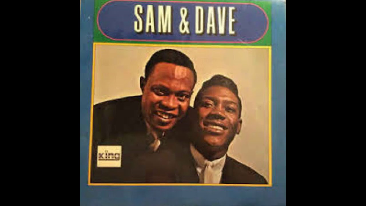 Just Keep Holding On - Sam And Dave - 1967