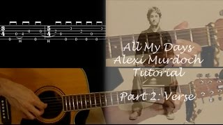 All My Days - Alexi Murdoch guitar lesson part 2: verse