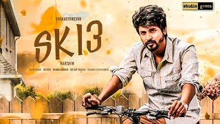 EXCLUSIVE: SK 13 Shooting Latest Update!!
