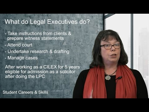 What do Legal Executives do? (Routes into Law: Part 20)