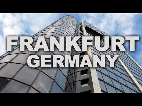 Frankfurt, the Business and Financial Centre of Germany