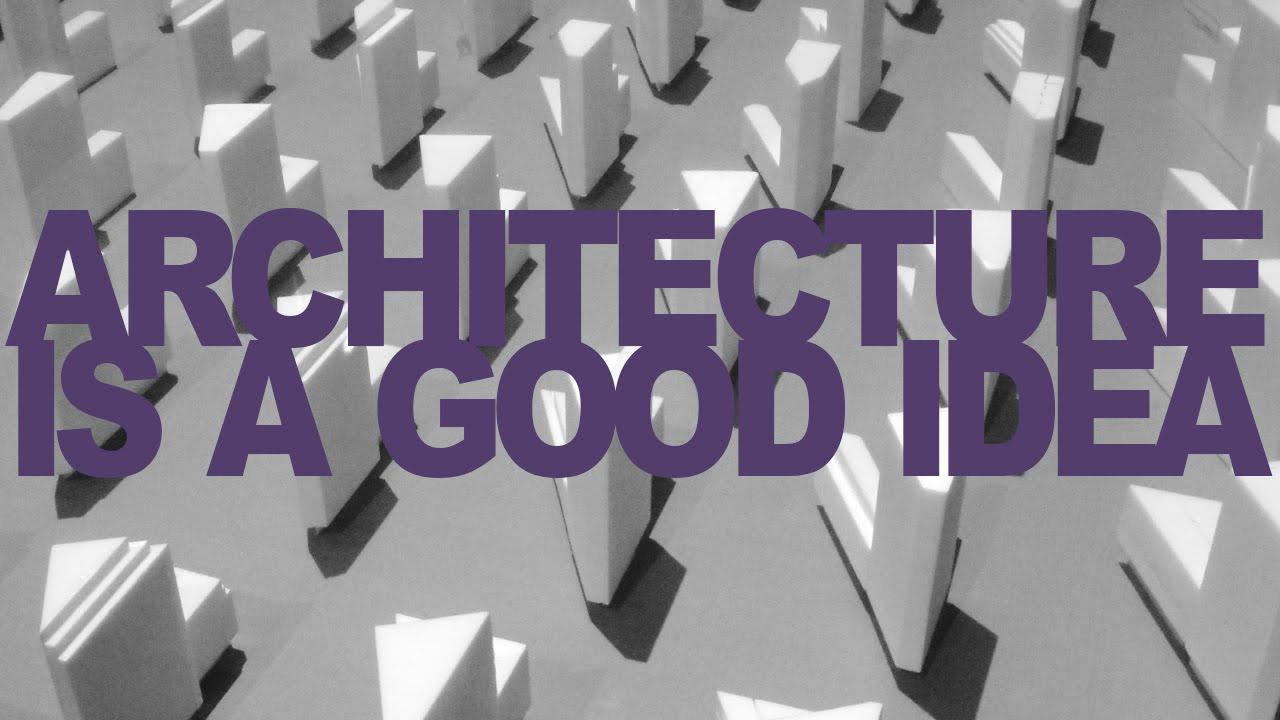 Jak to jest zrobione: modele architektoniczne 1 | Architecture is a good idea