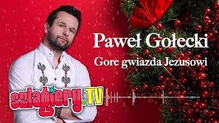 Paweł Gołecki - Gore gwiazda Jezusowi