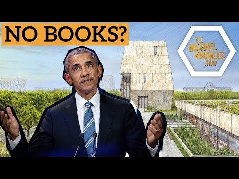 Obama's Virtual Library and Legacy   The Michael Knowles Show Ep. 86