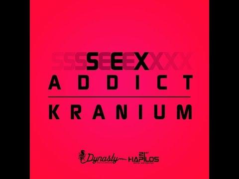 Kranium - Sex Addict - July 2014