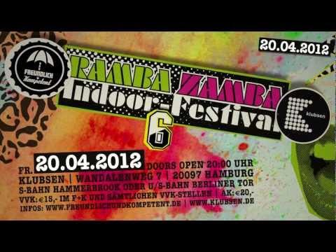 Trailer RAMBA ZAMBA FESTIVAL No.6 - 20.04.2012 - The Love Bülow