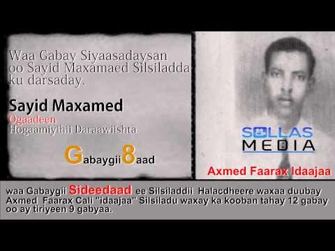 """(8 )Halacdheere """" Gabaygii Sayid Maxamed"""""""