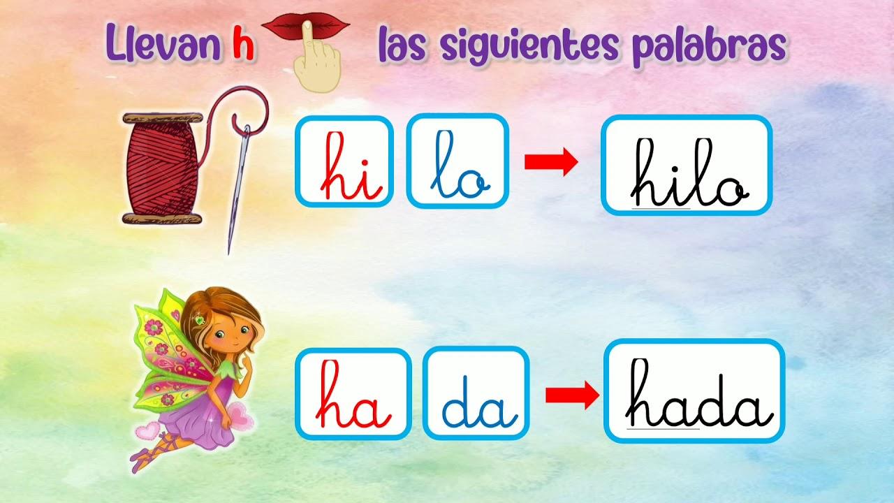 Palabras Y Oraciones Con La Letra H Para Niños Youtube