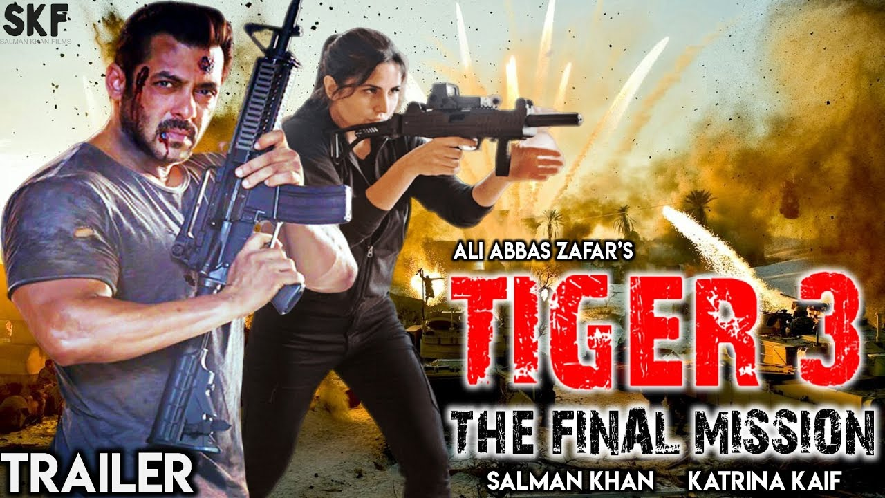 Tiger 3 The Final Mission Trailer Salman Khan Katrina Kaif Ali Abbas Youtube