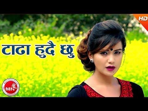 """New Folk Song """"Tadha Hudhai Chhu"""""""