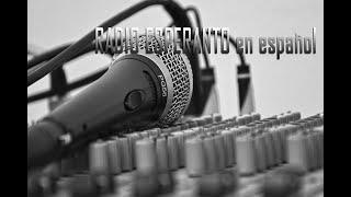 APRENDER ESPERANTO, RADIO esperanto en español, emisión 3, estreno en el canal