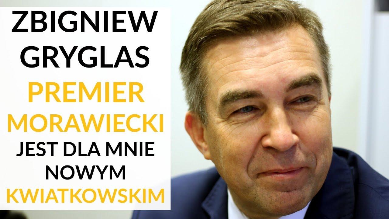 Gryglas: Morawiecki jest nowym Kwiatkowskim