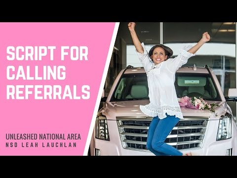 NEW CONSULTANT TRAINING: Script for Calling Referrals