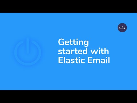 Getting Started With Elastic Email