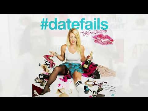 #datefails w/ Kate Quigley: Jill Kimmel, Cort McCown, & Bryan Ricci