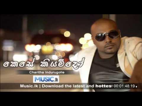 Kese Kiyamdo - Charitha Indurugolle From www.Music.lk