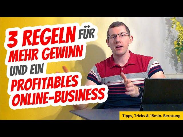 3 Regeln für mehr Gewinn und ein profitables Business + Tipps & Tricks