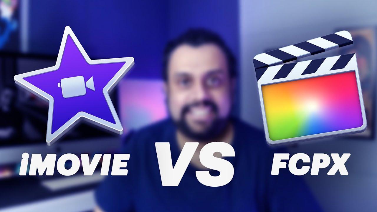 iMovie vs Final Cut Pro X