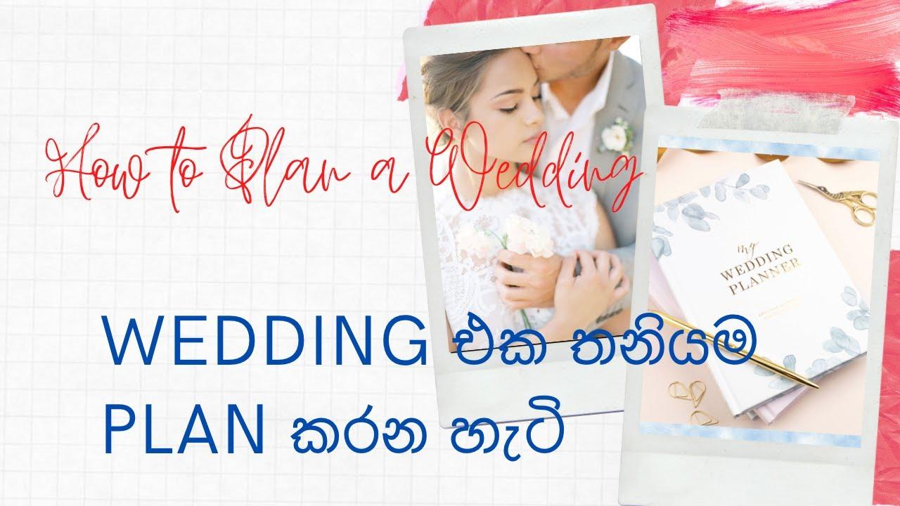 Wedding Planning Tips In Sri Lanka How To Plan A Wedding Work With Wedding Vendors Sinhala Youtube