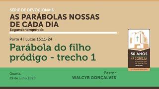 AS PARÁBOLAS NOSSAS DE CADA DIA | 2ª temporada | Devocional Parte 4 |