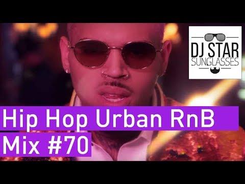 🔥 Best of Hip Hop Urban RnB Moombahton Dancehall Video Mix 2017 #70 - Dj StarSunglasses