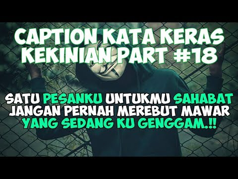 Caption Kata Keras Kekinian (status Wa/status Foto) - Quotes Remaja Part #18