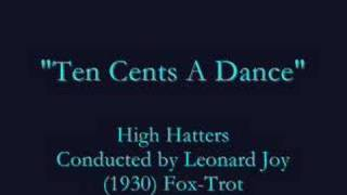 """Ten Cents A Dance"" (1930) High Hatters"