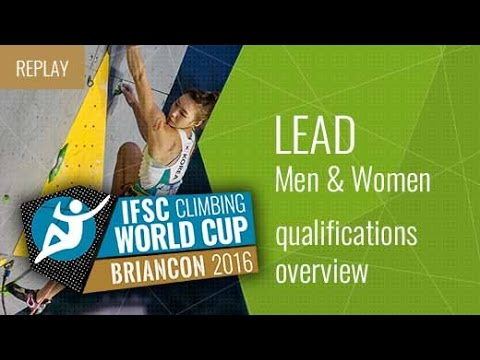 IFSC Climbing World Cup Briancon 2016 - Qualifications Overview