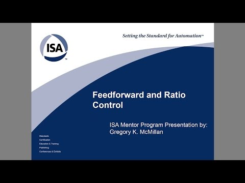 Feedforward and Ratio Control - ISA Mentor Program