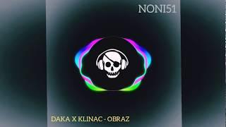 Daka x Klinac - Obraz (BASS BOOSTED)