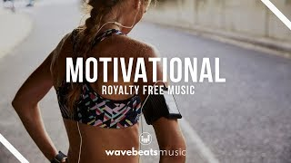 Motivational Inspiring Cinematic Background Music | Royalty Free