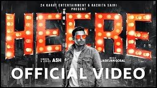 HEERE | ASH Ft. Jaskurn Gosal | Full Music Video | New Punjabi Song 2018 | Latest Punjabi Songs 2018