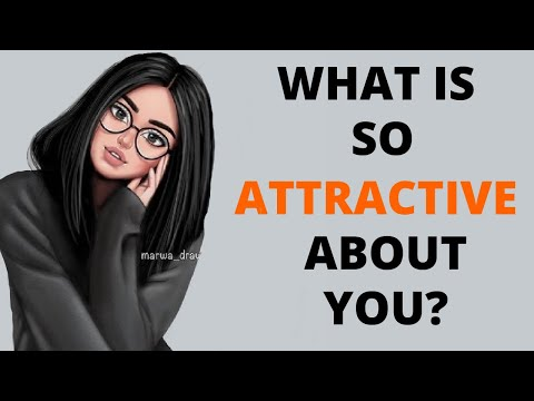 What Is So Attractive About You - Personality Test - Psychology Test |Brain Matter|