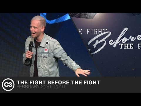 The Fight Before The Fight - Ps. Andreas Neilsen - 02/21/16