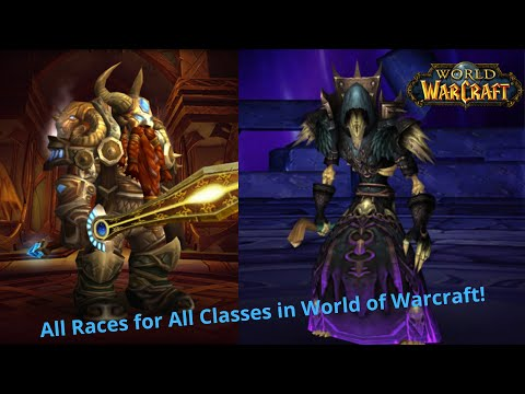 Best Races & Classes For Making All... Races... And... Classes... In World Of Warcraft