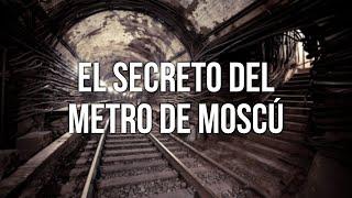 EL SECRETO DEL METRO DE MOSCÚ (METRO 2)