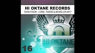 Dan Dyson - Lions Tigers & Bears (Oh My) (Hi-Oktane Records)