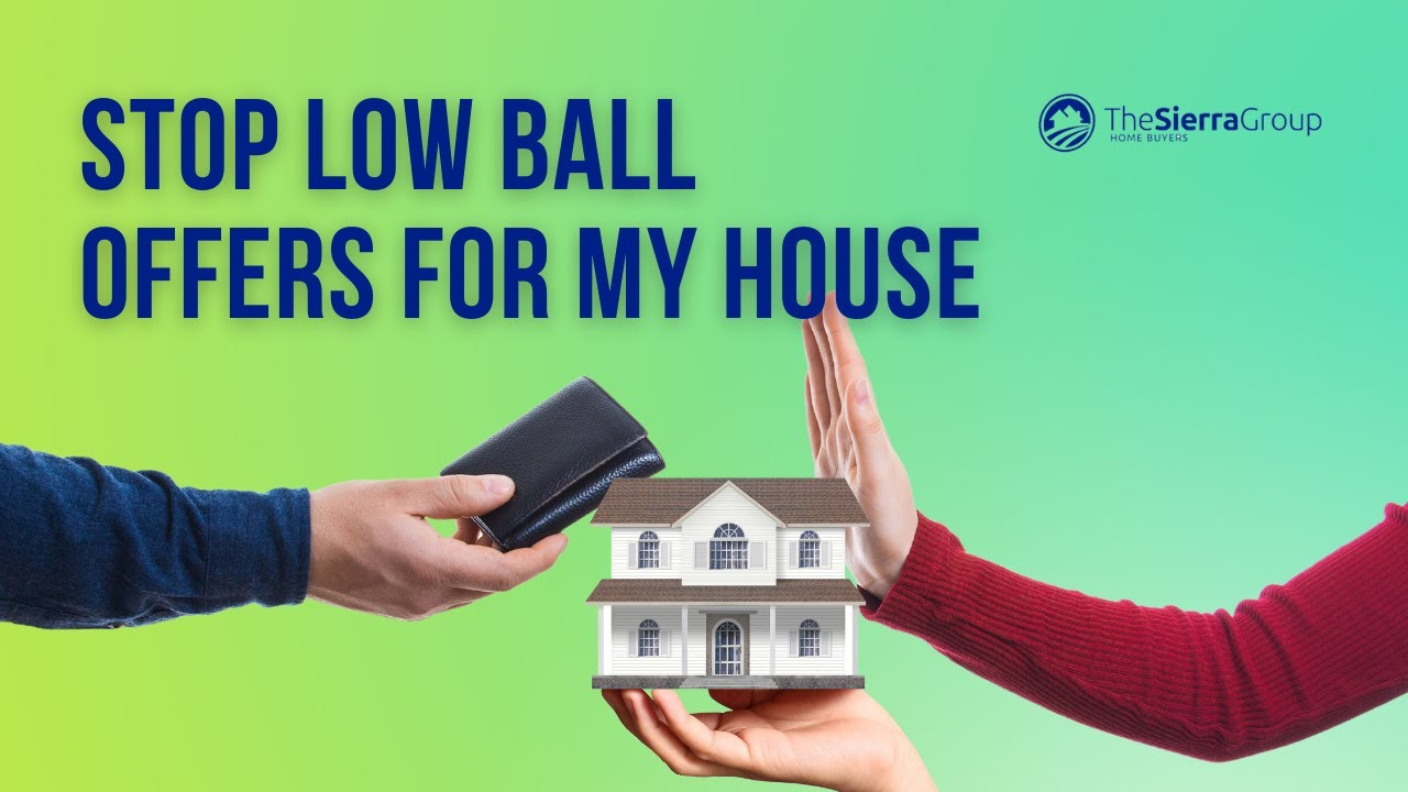 Stop Low Ball Offers For My House