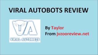 Viral Autobots Review And Huge Bonus
