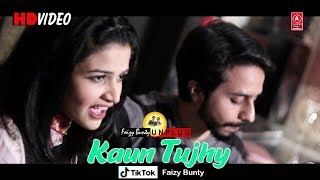 Kaun tujhe | Faizy Bunty Moni Rendition | Best Cover | 2019