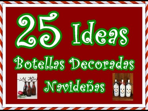 25 ideas de botellas decoradas para navidad 25 ideas for Botellas de vidrio decoradas para navidad