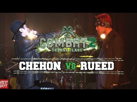 COMBAT2 -DEEJAY CLASH- 'CHEHON vs RUEED' Short Ver.
