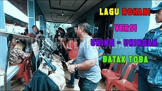 Lagu Rohani Versi Gondang Batak | Uning - uningan Batak Toba Lagu Rohani