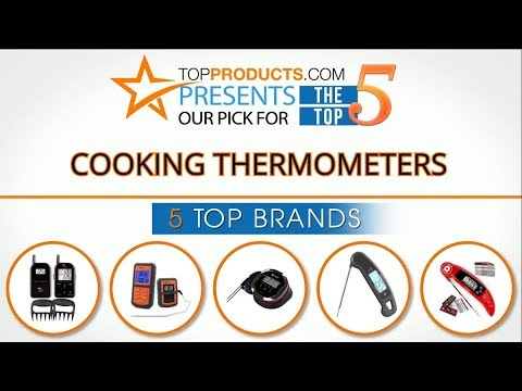 Best Cooking Thermometer Reviews 2017 – How to Choose the Best Cooking Thermometer